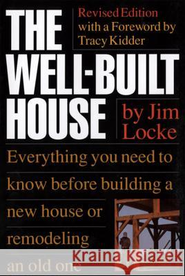 The Wellbuilt House Jim Locke James Locke 9780395629512
