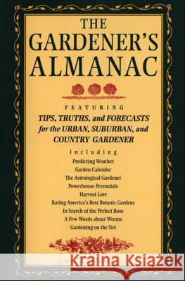 The Gardener's Almanac Peter C. Jones High Tide Press                          Lisa MacDonald 9780395827550