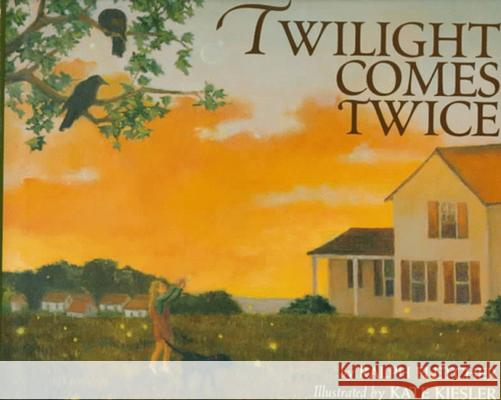 Twilight Comes Twice Ralph Fletcher Kate Kiesler 9780395848265