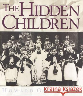 The Hidden Children Howard Greenfeld 9780395861387