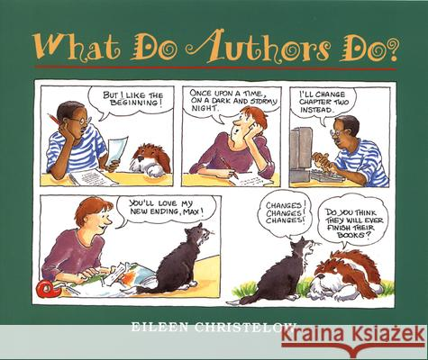 What Do Authors Do? Eileen Christelow 9780395866214
