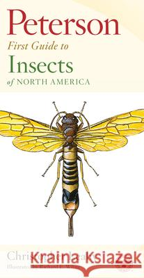Peterson First Guide to Insects Roger Tory Peterson Christopher Leahy Roger Tory Peterson 9780395906644
