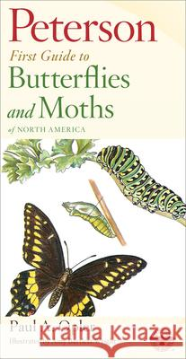 Peterson First Guide to Butterflies and Moths Paul A. Opler Mariner Books                            Roger Tory Peterson 9780395906651