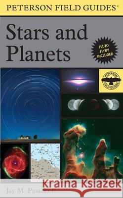 A Peterson Field Guide to Stars and Planets Jay M. Pasachoff 9780395934319