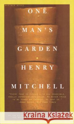 One Man's Garden Henry Mitchell 9780395957691