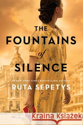 The Fountains of Silence Ruta Sepetys 9780399160318 Philomel Books