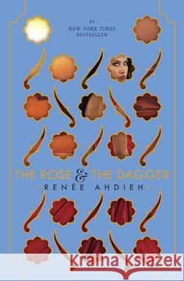 The Rose and the Dagger Renee Ahdieh 9780399171628