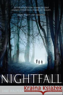 Nightfall Jake Halpern Peter Kujawinski 9780399175800 G.P. Putnam's Sons Books for Young Readers