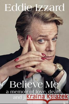 Untitled Memoir by Eddie Izzard Eddie Izzard 9780399175831