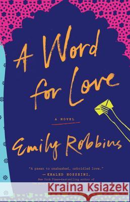 A Word for Love Emily Robbins 9780399185854