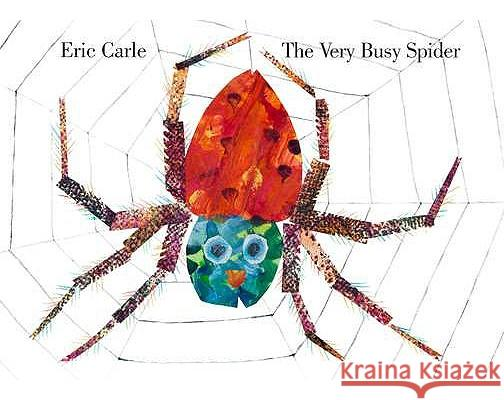 The Very Busy Spider Eric Carle Cynthia Benjamin 9780399229190