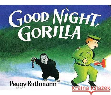 Good Night, Gorilla Peggy Rathmann 9780399230035