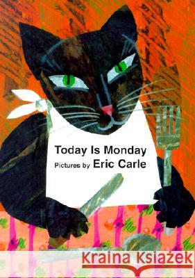 Today is Monday Eric Carle 9780399236051