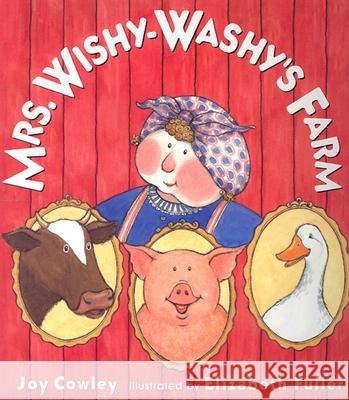 Mrs. Wishy-Washy's Farm Joy Cowley Elizabeth Fuller 9780399238727