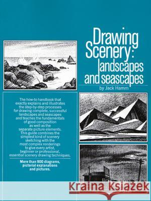 Drawing Scenery: Landscapes and Seascapes Jack Hamm 9780399508066
