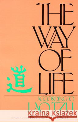 The Way of Life According to Lao Tzu Lao-Tzu                                  Laozi                                    Witter Bynner 9780399512988