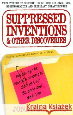 Suppressed Inventions Jonathan Eisen 9780399527357