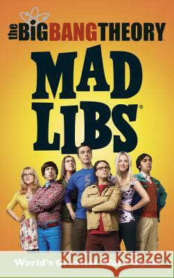 The Big Bang Theory Mad Libs Laura Marchesani 9780399542176
