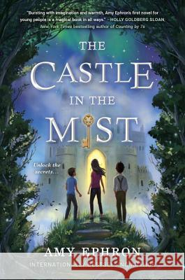 The Castle in the Mist Amy Ephron 9780399546983