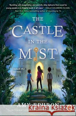 The Castle in the Mist Amy Ephron 9780399547003