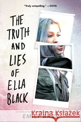 The Truth and Lies of Ella Black Emily Barr 9780399547058