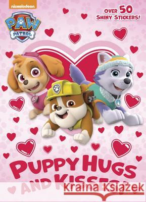 Puppy Hugs and Kisses! (Paw Patrol) Golden Books                             Golden Books 9780399558788