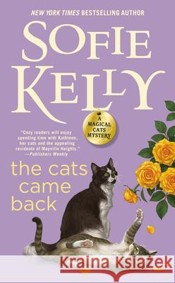 The Cats Came Back Sofie Kelly 9780399585609