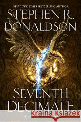 Seventh Decimate Stephen R. Donaldson 9780399586132