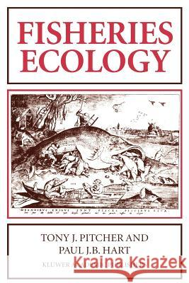 Fisheries Ecology P. Hart T. Pitcher Richard M. Lerner 9780412382604