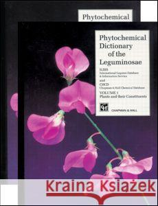Phytochemical Dictionary of the Leguminosae Bisby Bisby Frank Bisby I. W. Southon 9780412397707