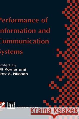 Performance of Information and Communication Systems : IFIP TC6 / WG6.3 Seventh International Conference on Performance of Information and Communication Systems (PICS '98) 25-28 May 1998, Lund, Sweden Chapman                                  Chapman & Hall                           Hall 9780412837302