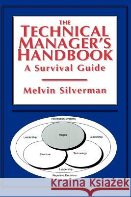 The Technical Manager's Handbook: A Survival Guide Melvin Silverman Melvin Silverman 9780412991219