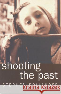Shooting the Past Stephen Poliakoff 9780413731401