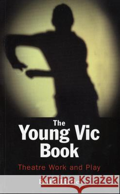 The Young Vic Theatre Book Ruth Little Methuen Publishing 9780413771100