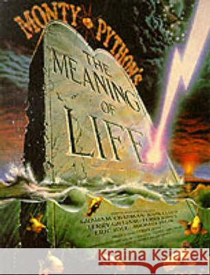Monty Python's the Meaning of Life Graham Chapman John Cleese Terry Gilliam 9780413774101 Methuen
