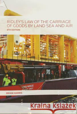 Ridley's Law of the Carriage of Goods by Land, Sea and Air Harris, Brian 9780414045026