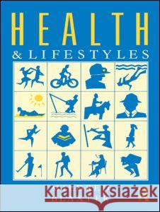 Health and Lifestyles Mildred Blaxter 9780415001472