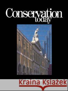 Conservation Today: Conservation in Britain Since 1975 David Pearce David Pearce David Pearce 9780415039147