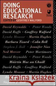 Doing Educational Research G. Walford Geoffrey Walford 9780415052900