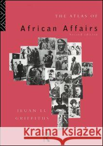 The Atlas of African Affairs Ieuan L. Griffiths 9780415054881