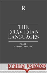The Dravidian Languages Sanford Steever 9780415100236
