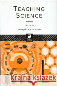 Teaching Science Ralph Levinson 9780415102537