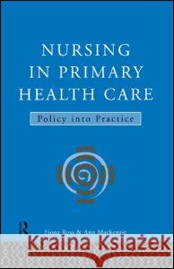 Nursing in Primary Health Care: Policy Into Practice Fiona Ross Ross                                     MacKenzie Ann 9780415106153