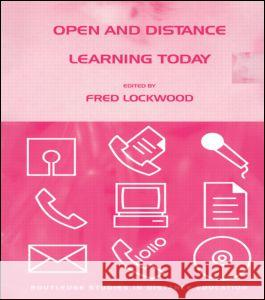 Open and Distance Learning Today Fred Lockwood Fred Lockwood 9780415127592