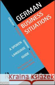 German Business Situations Paul Hartley Gertrud Robins Gertrude Robbins 9780415128445