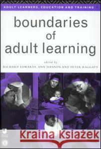 Boundaries of Adult Learning Richard Edwards Ann Hanson Peter Raggatt 9780415136143