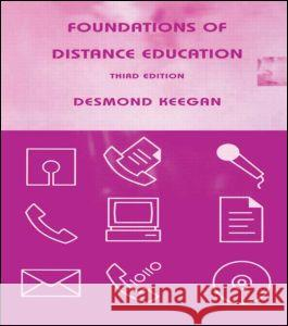 Foundations of Distance Education Desmond Keegan 9780415139090