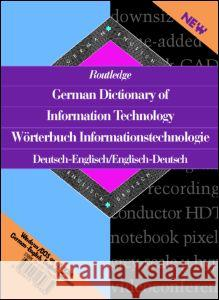 Routledge German Dictionary of Information Technology/Worterbuch Informationstechnologie (CD-ROM): Deutsch-Englisch/Englisch-Deutsch English-German/Ge Ulrike Seeburger U. Seeburger 9780415139632