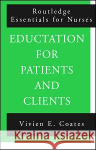 Education For Patients and Clients Vivien Coates 9780415148504
