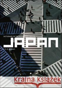 Dictionary of the Modern Politics of Japan J. A. A. Stockwin 9780415151702